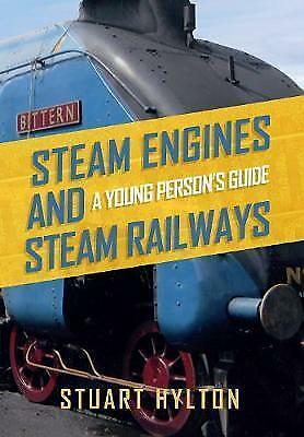 1 of 1 - Steam Engines and Steam Railways: A Young Person's Guide, Hylton, Stuart, Good B