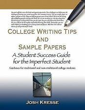 College writing tips and sample Papers : A Student Success Guide for the...