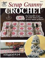 scrap Granny Crochetannies Attic Crochet Pattern Book9 Projectssee Pics