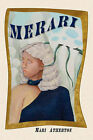 Merari by Mari Atherton (Paperback / softback, 2006)