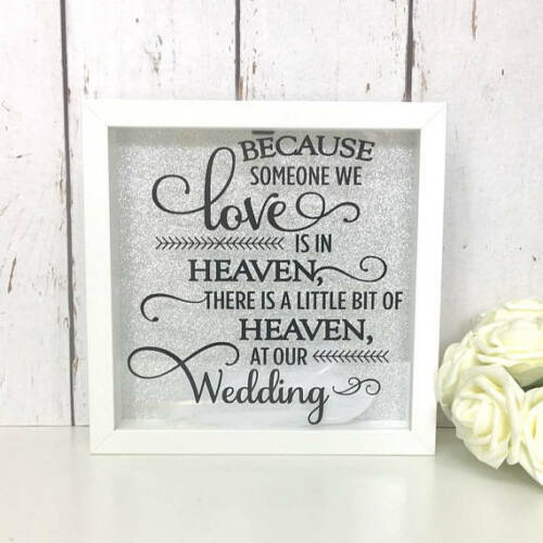Because Someone We Love Is In HeavenAt Our WeddingMemorial FrameFeather