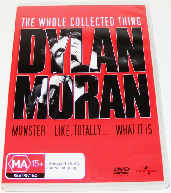 DYLAN MORAN The Whole Collected Thing--Monster, Like Totally, What It Is (Dvds)