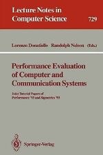 Performance Evaluation of Computer and Communication Systems: Joint Tutorial Pap