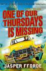 One of Our Thursdays is Missing by Jasper Fforde (Hardback, 2011)