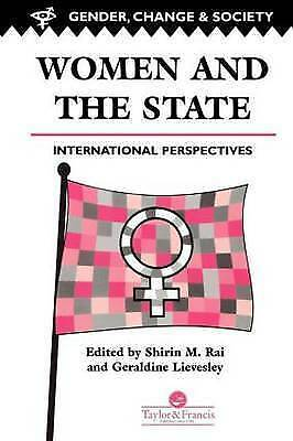 Women And The State: International Perspectives (Gender, Change & Society), Warw