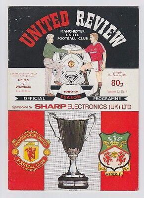 Ausdauernd Orig.prg Ec 2 1990/91 Manchester United - Wrexham Afc 1/8 Finale ! Selten Starke Verpackung