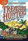 Treasure Hunters: Danger Down the Nile by James Patterson (Hardback, 2014)