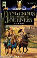 """Gary Gygax - """" Mythus 3 - Tod in DELHI - Dangerous Journeys - Gefährliche Reisen"""