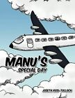 Manu's Special Day by Joseth Reid-Tulloch (Paperback, 2012)
