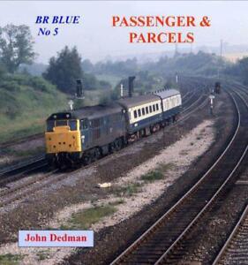 BR-Blue-No-5-Passenger-and-Parcels-by-John-Dedman-NEW-Book-Paperback-FREE