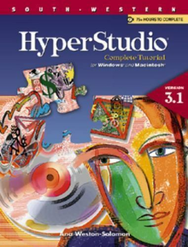Using HyperStudio for Windows and Macintosh : A Complete Tutorial by Ana Weston