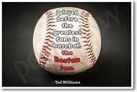 The Greatest Fans In Baseball - Ted Williams Boston Red Sox - Poster (fp433)