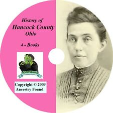 4 Books - History & Genealogy of HANCOCK County Ohio OH, Findlay CD DVD