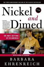 Nickel and Dimed by Barbara Ehrenreich (2011, Paperback)