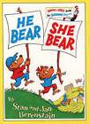 He Bear She Bear (Beginner Series) by Stan Berenstain (Paperback, 1982)