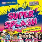 Super Splash 1-Summer Fun Party von Various Artists (2015)