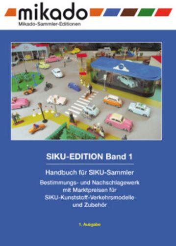 """Manual del Siku-plástico-coleccionista /""""siku-Edition Band 1/"""""""