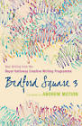 Bedford Square: New Writing from the Royal Holloway Creative Writing Programme: No. 3 by John Murray General Publishing Division (Paperback, 2008)