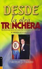 Desde la otra trinchera: Una historia que nació con las guerrillas colombianas y