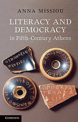 1 of 1 - Literacy and Democracy in Fifth-Century Athens, Missiou, Anna, New condition, Bo