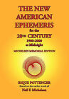 The New American Ephemeris for the 20th Century, 1900-2000 at Midnight by Rique Pottenger, Neil F. Michelsen (Paperback, 2008)