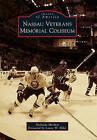 Nassau Veterans Memorial Coliseum by Nicholas Hirshon (Paperback / softback, 2010)