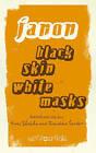 Black Skin, White Masks by Frantz Fanon (Paperback, 2008)