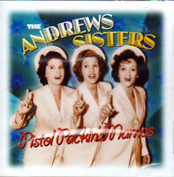 THE ANDREWS SISTERS - PISTOL PACKIN' MAMAS (NEW SEALED CD)