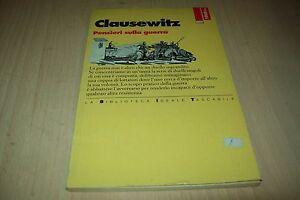 CLAUSEWITZ-PENSIERI-SULLA-GUERRA-BIBLIOTECA-IDEALE-TASCABILE-3-1995-BUONISSIMO