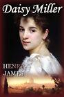 Daisy Miller by Henry James (Hardback, 2007)