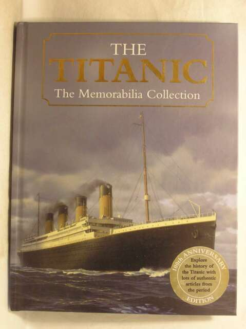 The Titanic (The Memorabilia Collection), Igloo Books Ltd, Excellent Book