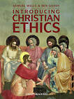 Introducing Christian Ethics by Ben Quash, Samuel Wells (Paperback, 2010)