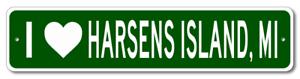 I Love HARSENS ISLAND MICHIGAN  City Limit Sign