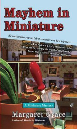 Mayhem in Miniature: A Miniature Mystery