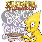 Gustafer Yellowgold's Dark Pie Concerns - DVD Region 2