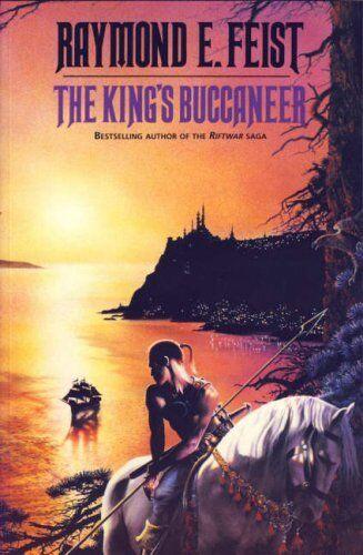 King's Buccaneer By Raymond E. Feist