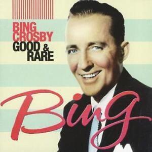 Bing-Crosby-Good-and-Rare-CD-2006-NEW-FREE-Shipping-Save-s