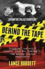 Behind the Tape: Life on the Police Frontline by Lance Burdett (Paperback, 2016)