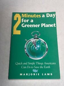 2 Minutes A Day For A Greener Planet By Marjorie Lamb *NEW* Free Shipping