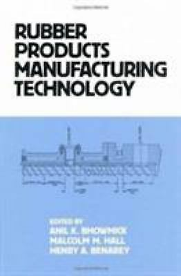 Rubber Products Manufacturing Technology, , , Good, 1994-02-15,