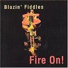 Blazin' Fiddles - Fire On! (2005)