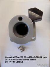 Hobart A120 A200 00 435047 00004 Hub Attachment 00 108197 00001 Thumbscrew
