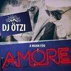 A Mann Für Amore (2-Track) von DJ Ötzi (2016)