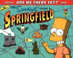 THE SIMPSONS ARE WE THERE YET? GUIDE TO SPRINGFIELD