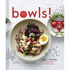 Bowls!: Recipes and Inspirations for Healthful One-Dish Meals by Molly Watson (Hardback, 2017)