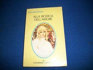 CATHERINE-COOKSON-ALLA-RICERCA-DELL-039-AMORE-CLUB-DELLA-DONNA-CINO-DEL-DUCA-1981