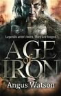 Age of Iron by Watson (Paperback / softback, 2014)
