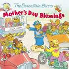 The Berenstain Bears Mother's Day Blessings by Mike Berenstain (Paperback, 2016)
