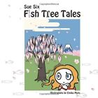 Fish Tree Tales Stories From Japan 9781434395160 by Sue Six Paperback