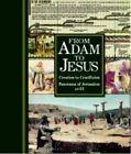 From Adam to Jesus by Bruno Piglhein, Edward Hull, Samuel T. Jordan (Hardback, 2015)